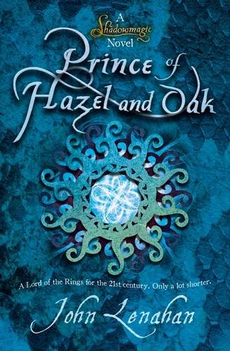 Review: John Lenahan's Prince of Hazel and Oak